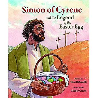 Simon of Cyrene and the Legend of the Easter Egg