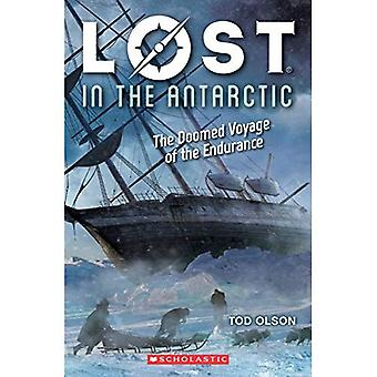 Lost in the Antarctic: The� Doomed Voyage of the Endurance (Lost)