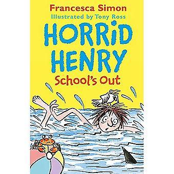 Horrid Henry School Out (Horrid Henry)