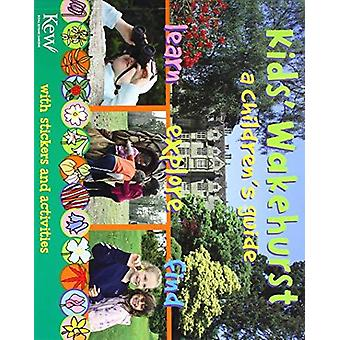 Kids' Wakehurst - A Children's Guide by Miranda MacQuitty - 9781842464