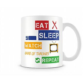 Comer, dormir, ver juego de tronos, repetir taza impresa