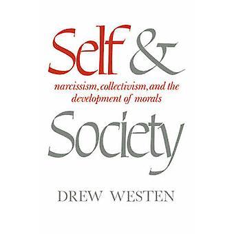 الذاتية والجماعية نرجسية المجتمع وتنمية الأخلاق عن طريق Westen & لفت & إلخ