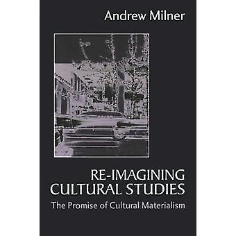 Cuenta estudios culturales la promesa de materialismo Cultural por Milner y Andrew