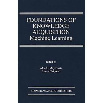 Grunnlaget for kunnskap oppkjøp maskin læring av Meyrowitz & Alan L.