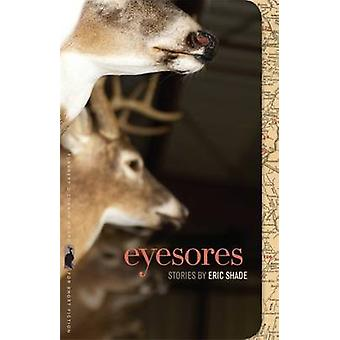 Eyesores by Shade & Eric