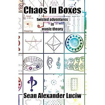 Chaos in Boxes by Luciw & Sean Alexander