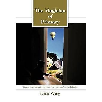 Tryllekunstner af primær af Wang & Louie