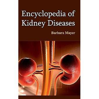 Enzyklopädie von Nierenerkrankungen durch Mayer & Barbara