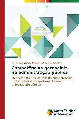 Competncias gerenciais na administrao pblica by Marinho Cassia Regina Pinto