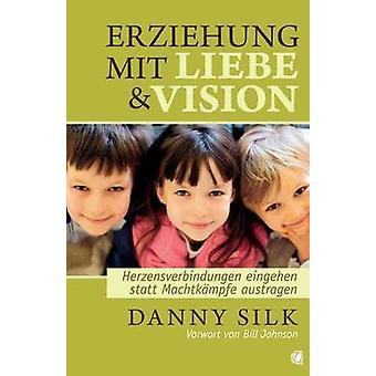 Aimer nos enfants sur l'objectif allemand de soie & Danny