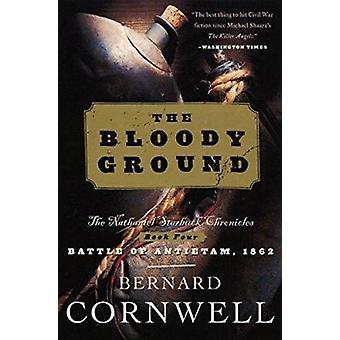 The Bloody Ground by Cornwell - Bernard - 9780060937195 Book