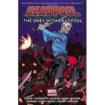 Deadpool - the Ones with Deadpool by Gerry Duggan - Paul Scheer - Nick