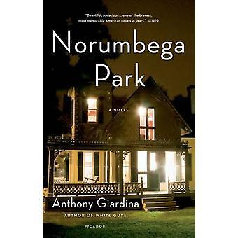 Norumbega Park by Anthony Giardina - 9781250024091 Book