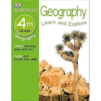 DK Workbooks - Geography - Fourth Grade by DK Publishing - DK - 978146