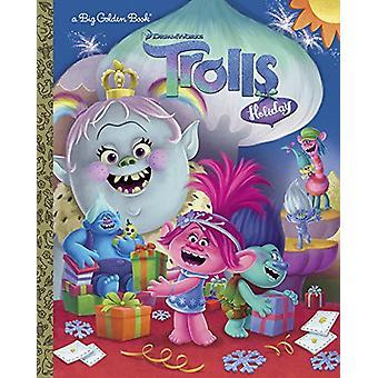 Trolls Holiday Big Golden Book (DreamWorks Trolls) by David Lewman -