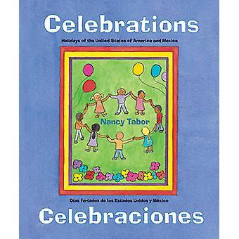 Celebrations/Celebraciones - Holidays of the United States of America