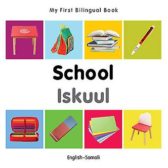 My First Bilingual Book - School by Milet - 9781840599015 Book
