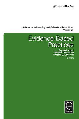 EvidenceBased Practices by Bryan G. Cook & Melody G. Tankersley & Timothy J. Landrum