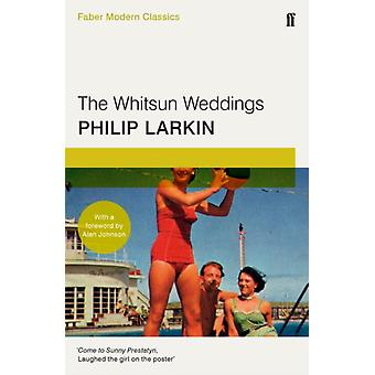 The Whitsun Weddings: Faber Modern Classics (Paperback) by Larkin Philip