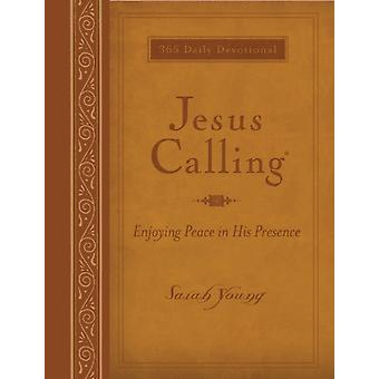 Jesus Calling - Large Deluxe Edition (Leathersoft) (Imitation Leather) by Young Sarah