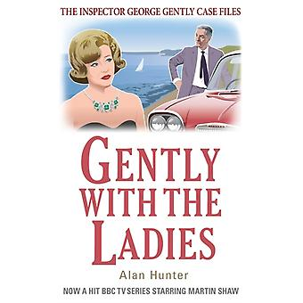 Gently with the Ladies (George Gently) (Paperback) by Hunter Mr. Alan