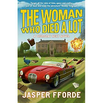 The Woman Who Died a Lot by Jasper Fforde - 9780340963135 Book