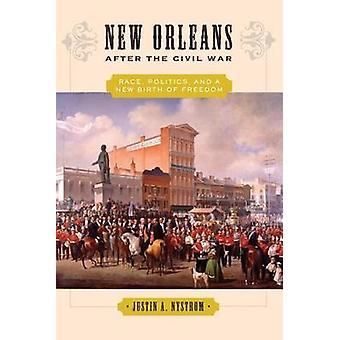 Nova Orleans após a Guerra Civil - corrida - política - e um novo nascimento de