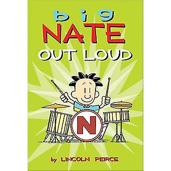 Big Nate Out Loud by Lincoln Peirce - 9781449407186 Book