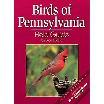 Birds of Pennsylvania Field Guide (2nd) by Stan Tekiela - 97815919308
