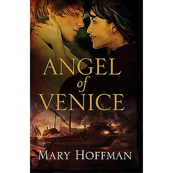 The Angel of Venice by Mary Hoffman - 9781781124024 Book