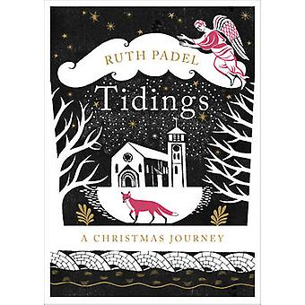 Tidings - A Christmas Journey by Ruth Padel - 9781784741068 Book
