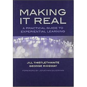Lo que es Real - una guía práctica de aprendizaje experiencial de la comunicación
