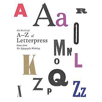 A à Z de Alan Kitching de typographie - Born de la typographie Worksh