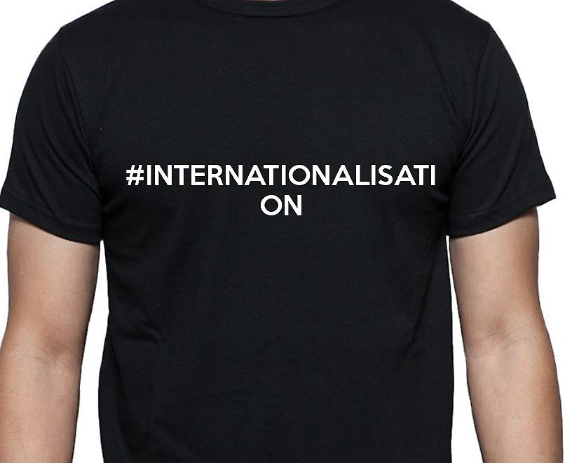 #Internationalisation Hashag Internationalisation Black Hand Printed T shirt