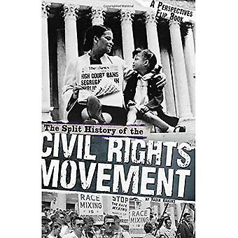 The Split History of the Civil Rights Movement: Activists' Perspective/Segregationists' Perspective (Perspectives...