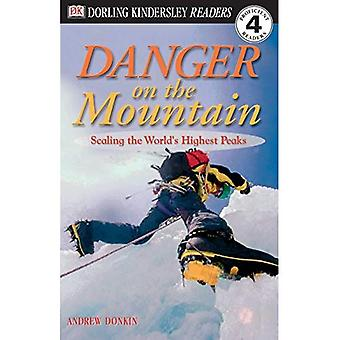 Danger on the Mountain: Scaling the World's Highest Peaks (DK Readers: Level 4)