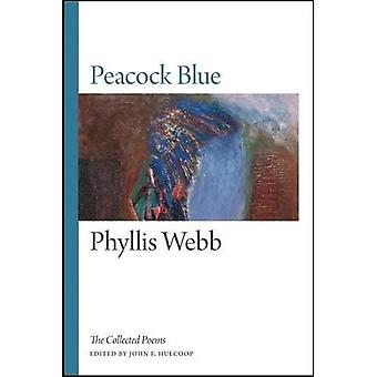 Peacock Blue: The Collected Poems
