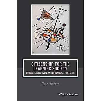 Statsborgerskap for læring samfunnet: Europa, subjektivitet og Pedagogisk forskningsinstitutt (Journal of filosofi...