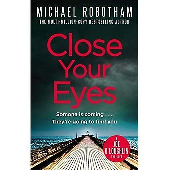 Close Your Eyes (Joseph O'loughlin 8)