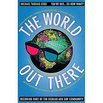 Il mondo là fuori: Diventando parte della Comunità Gay e lesbica