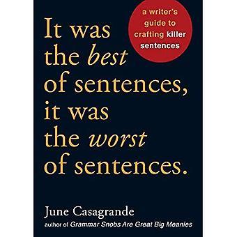 C'était la meilleure des phrases, c'était la pire des peines: Guide de l'écrivain à Crafting phrases Killer