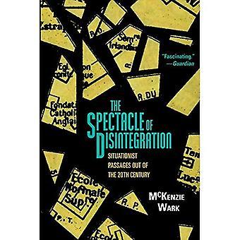 Synet af opløsning: Situationist passager ud af det tyvende århundrede
