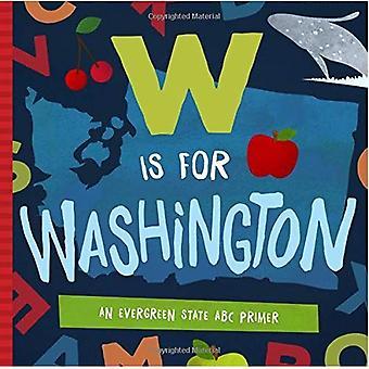 W Is voor Washington: een Evergreen staat ABC Primer