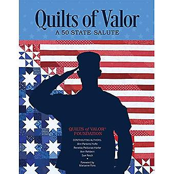 Quilts of Valor: A 50 State Salute