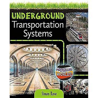 Underground Transportation Systems