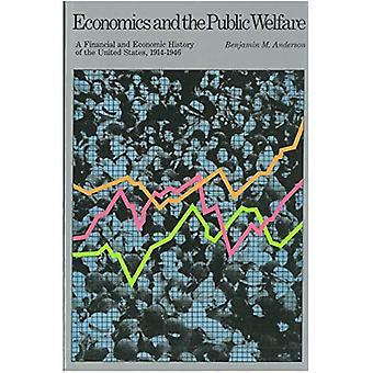 Economie en het openbare welzijn: een financiële en economische geschiedenis van de Verenigde Staten, 1914-1946: financiële en economische geschiedenis van de Verenigde Staten, 1914-46
