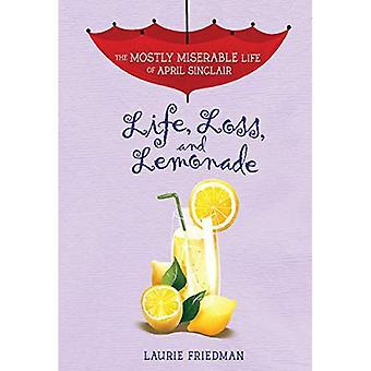 Perda de vida e limonada - April Sinclair livro 8