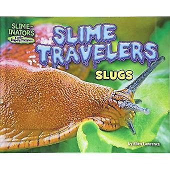 Slijm van reizigers: slakken