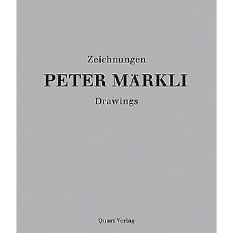 Peter Markli - Drawings by Fabio Don - Claudia Mion - 9783037611234 Bo