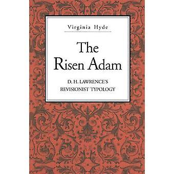 Die Auferstandenen Adam D. H. Lawrences revisionistischen Typologie von Hyde & Virginia